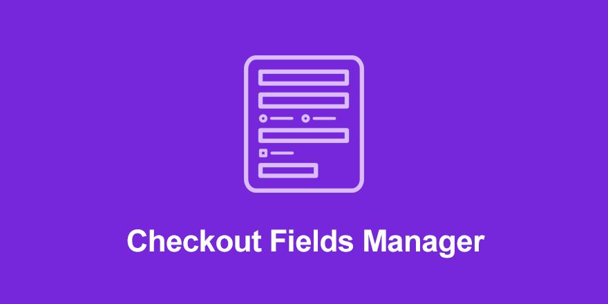 افزونه Checkout Fields Manager